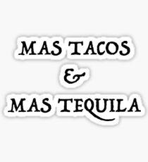 Mas Tacos & Mas Tequila Sticker