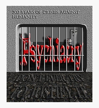 Psychiatry in jail! Photographic Print