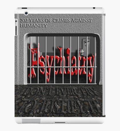 Psychiatry in jail! iPad Case/Skin