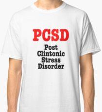 3D Hillary Clinton Post Clintonic Stress Disorder Classic T-Shirt