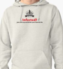 Infected? Dark Text Pullover Hoodie