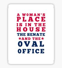 A Woman's Place Is In The House, Senate and Oval Office Sticker
