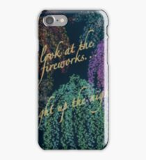 Fireworks with Quote  iPhone Case/Skin