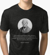 Harriet Tubman Quote Civil Rights Tri-blend T-Shirt
