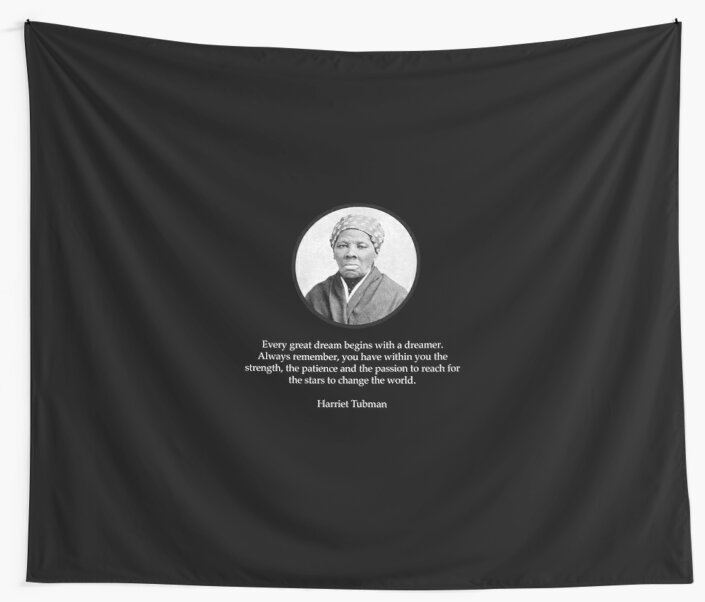 Harriet Tubman Quote Civil Rights Wall Tapestries By Ozziwar Cool Harriet Tubman Quotes