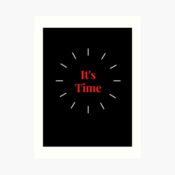 It's time for new year Art Print