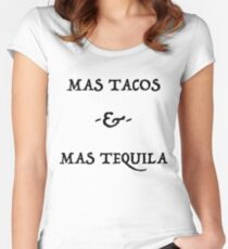 Mas Tacos & Mas Tequila Ver.Black Women's Fitted Scoop T-Shirt