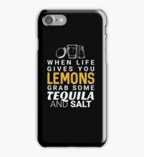 Lemons Tequila and Salt - Funny Saying  iPhone Case/Skin