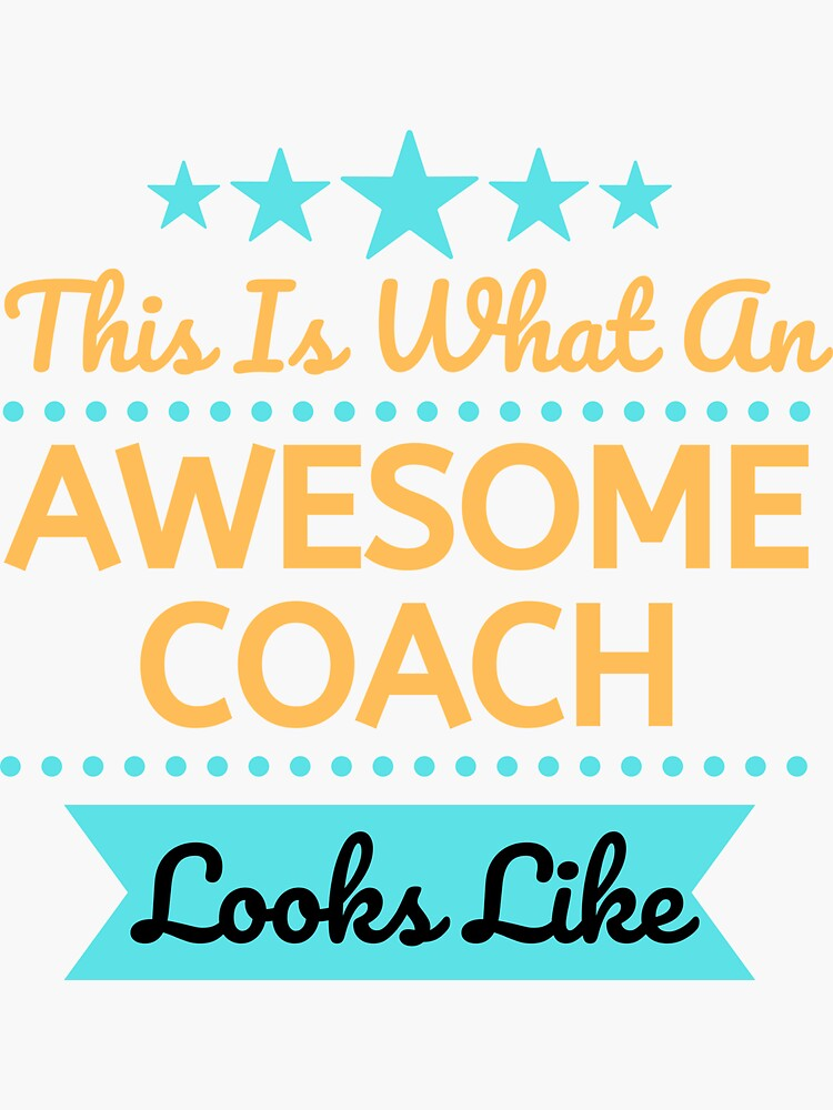 This Is What An Awesome Coach Looks Like by thedimple