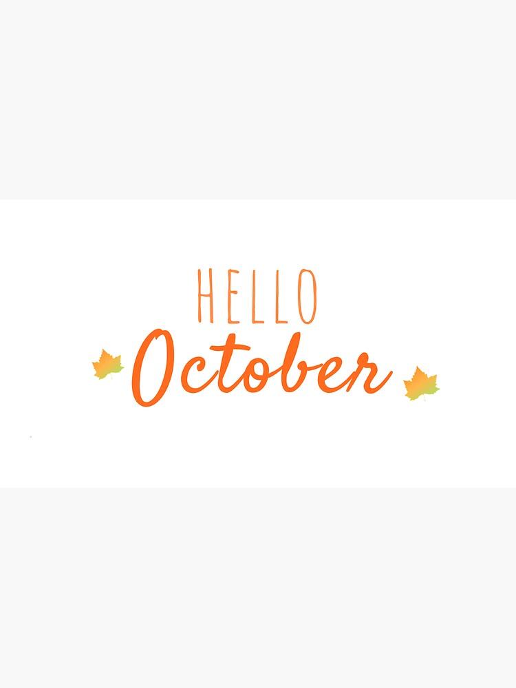Hello October by SoleaCo