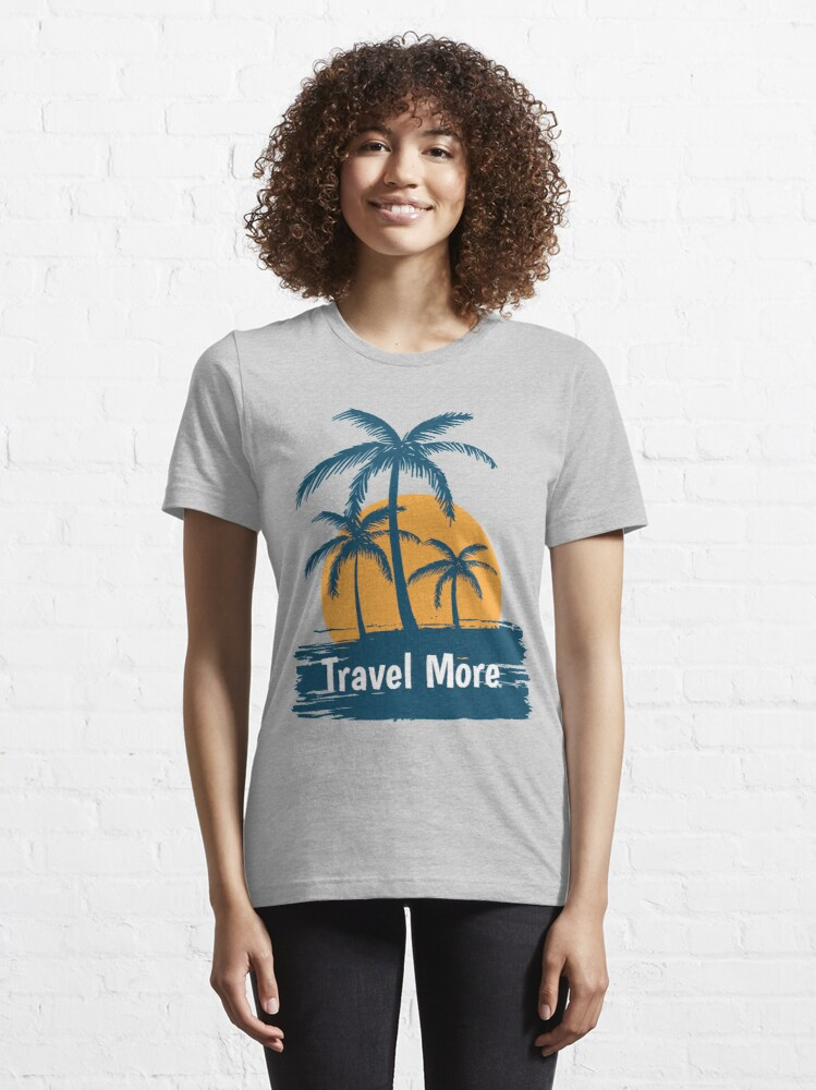 Alternate view of Let's Travel More Essential T-Shirt
