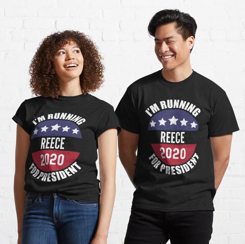 Reece I'm Running For President 2020 Classic T-Shirt