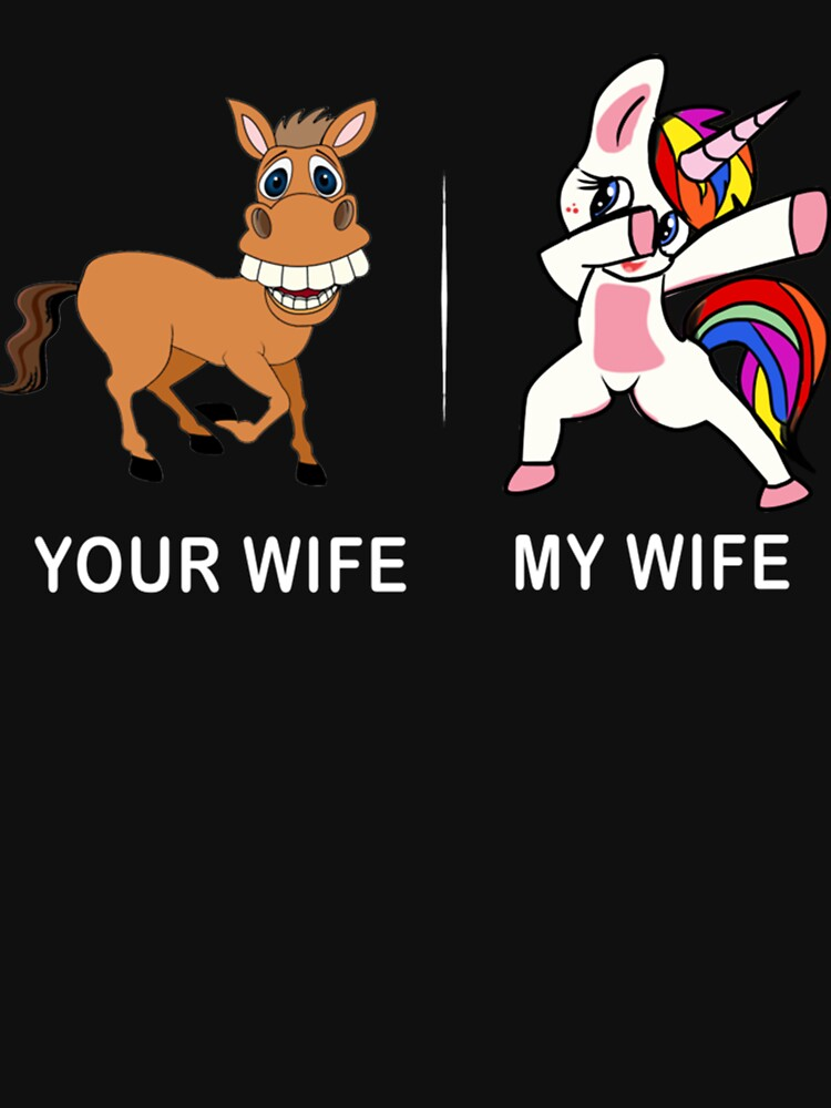 Unicorn Tshirt Your wife my wife for Men Funny Shirt  Essential . by LucasFox327411