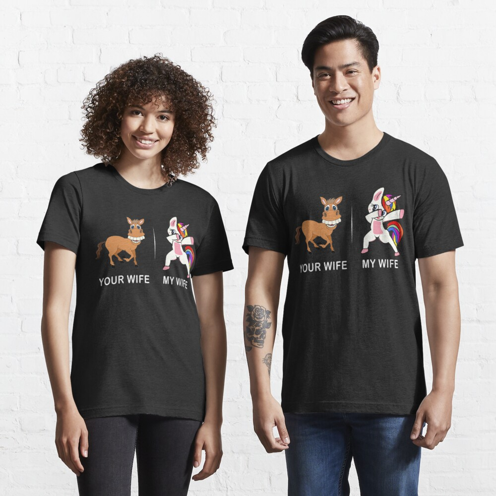 Unicorn Tshirt Your wife my wife for Men Funny Shirt  Essential . Essential T-Shirt