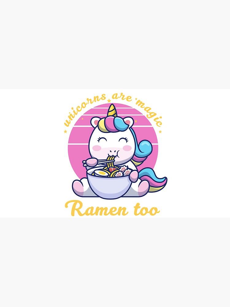 Unicorns are magic, Ramen too by olli-s