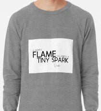 mächtige Flamme, winziger Funke - Dante Leichter Pullover