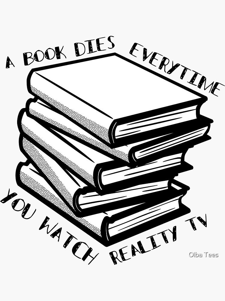 Buch stirbt jedes Mal, wenn Sie Reality-TV sehen von essou