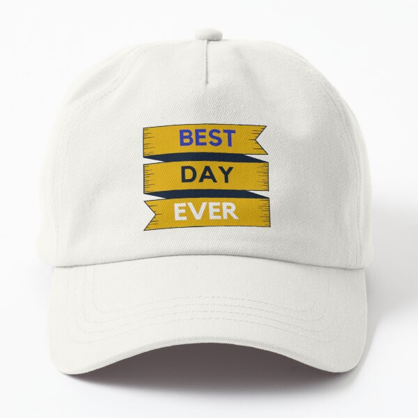 Best Day Ever Yellow and Blue Vintage Quote Dad Hat