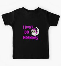 Funny Owl I Don't Do Mornings Cute whimsy Novelty Graphic Kids Clothes