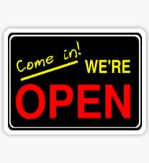 Come in! We're Open by Chillee Wilson Sticker