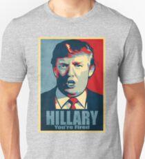 Hillary, You're Fired T-Shirt