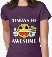 Always Be Awesome Womens Fitted T-Shirt