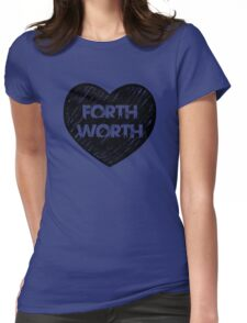 I Love Fort Worth - I Heart Ft Worth [Urban] Womens Fitted T-Shirt