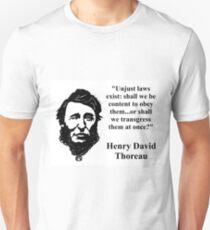 Unjust Laws Exist - Thoreau Unisex T-Shirt