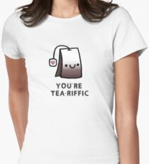 You'r Tea-Riffic Womens Fitted T-Shirt
