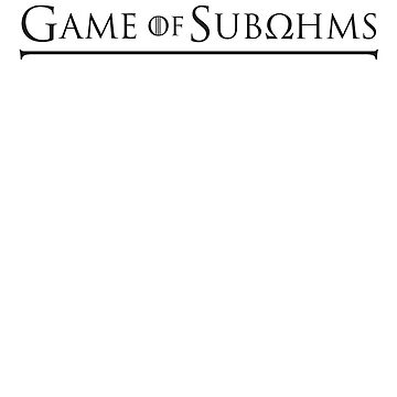 Game of Subohms by areid89