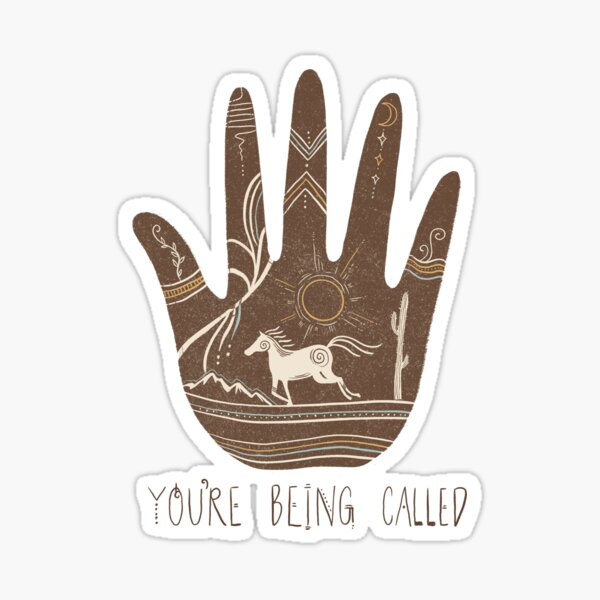 You're Being Called  Sticker