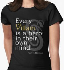 Every Villain is Hero Women's Fitted T-Shirt