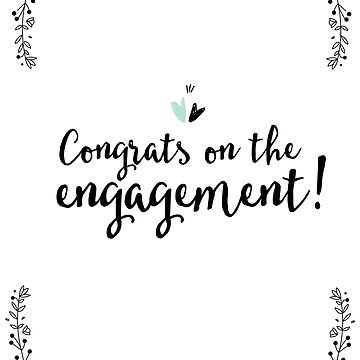 Congrats on The Engagement by trebuck