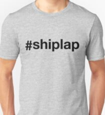 #shiplap Unisex T-Shirt