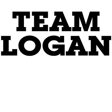 Team Logan by digerati