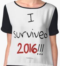 I survived 2016!!! somehow... Women's Chiffon Top