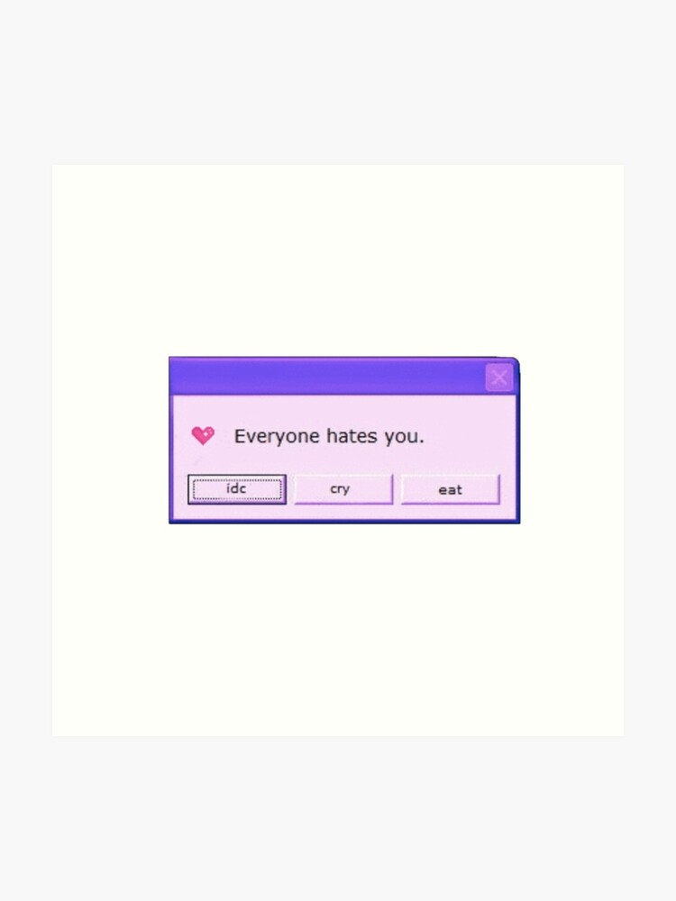 image about Aesthetic Stickers Printable known as Every person Hates By yourself Aesthetic Sticker Artwork Print