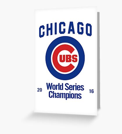 Chicago Cubs (World Series Edition) Greeting Card