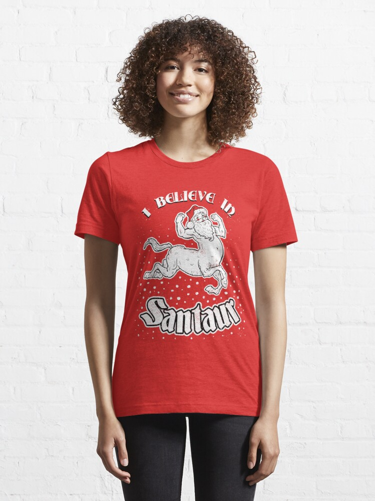 Alternate view of Santaur (I Believe In Santaur) Essential T-Shirt