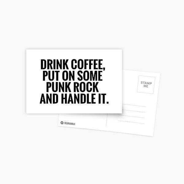 Coffee, Punk Rock, Handle It Postcard