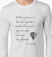 Beautiful quote on love Long Sleeve T-Shirt