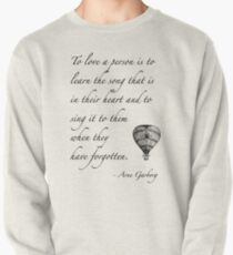 Beautiful quote on love Pullover