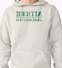 Intertia: How I Roll in Physics Pullover Hoodie