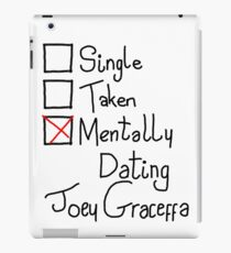 Mentally Dating Joey Graceffa iPad Case/Skin