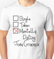 Mentally Dating Joey Graceffa Unisex T-Shirt