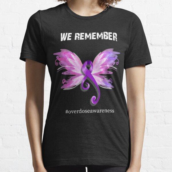 We Remember Overdose Awareness Day Purple Ribbon Essential T-Shirt