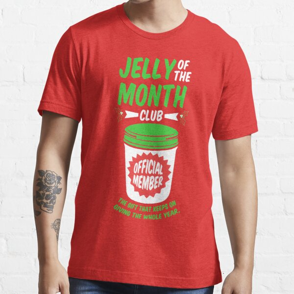 Jelly Of The Month Club Official Member Essential T-Shirt