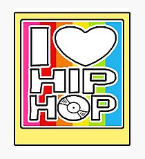 I LOVE HIP-HOP Photographic Print