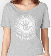 Water Is Life Standing Rock Women's Relaxed Fit T-Shirt