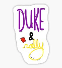 Duke & Rally Sticker